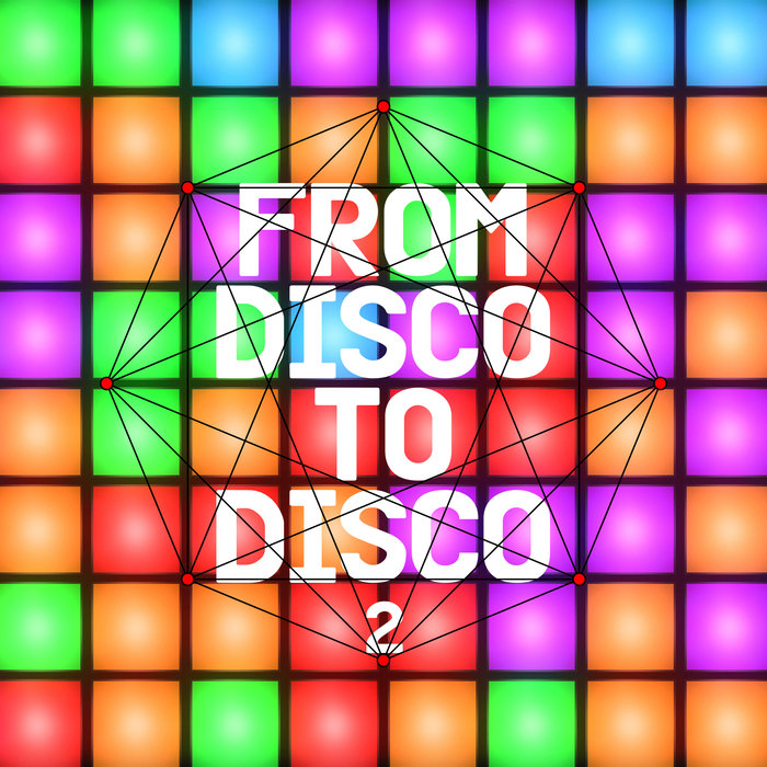 VARIOUS - From Disco To Disco 2