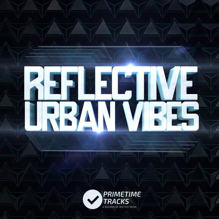 VARIOUS - Reflective Urban Vibes
