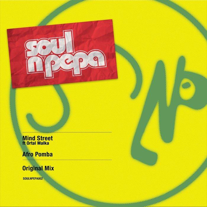 MIND STREET feat ORTAL MALKA - Afro Pomba
