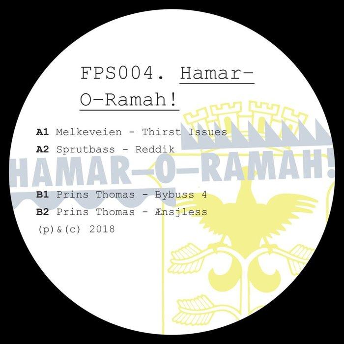 MELKEVEIEN/SPRUTBASS/PRINS THOMAS - Full Pupp Splits 004: Hamar-O-Ramah!