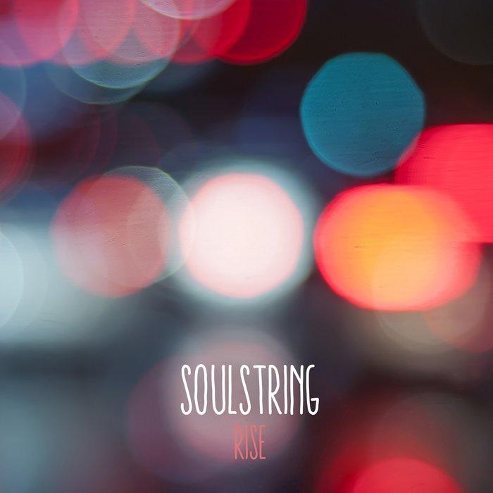SOULSTRING - Rise