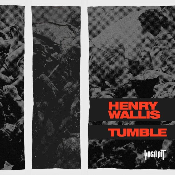 HENRY WALLIS - Tumble