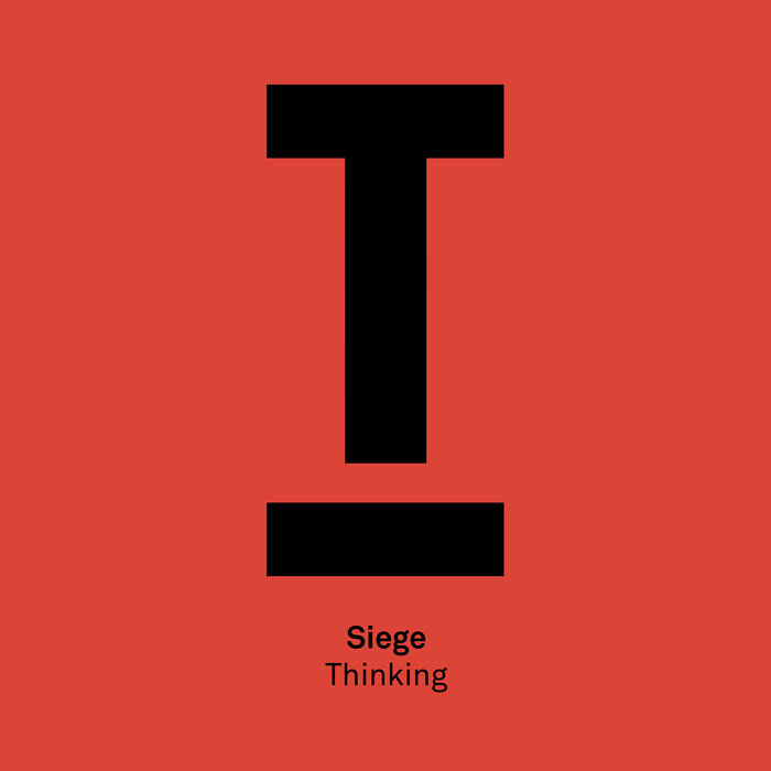 SIEGE - Thinking