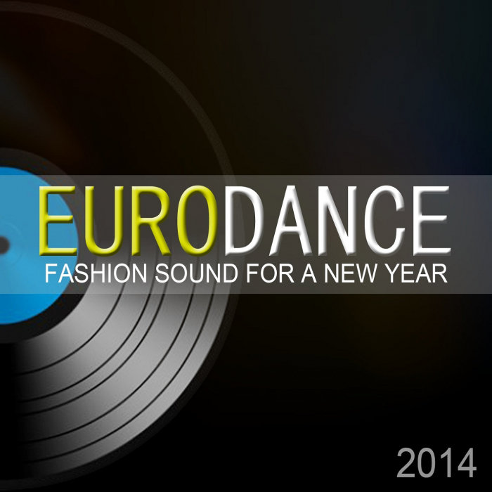 VARIOUS - Eurodance Fashion Sound For A New Year