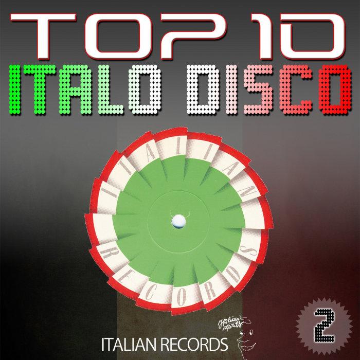 VARIOUS - Top 10 Italo Disco Vol 2