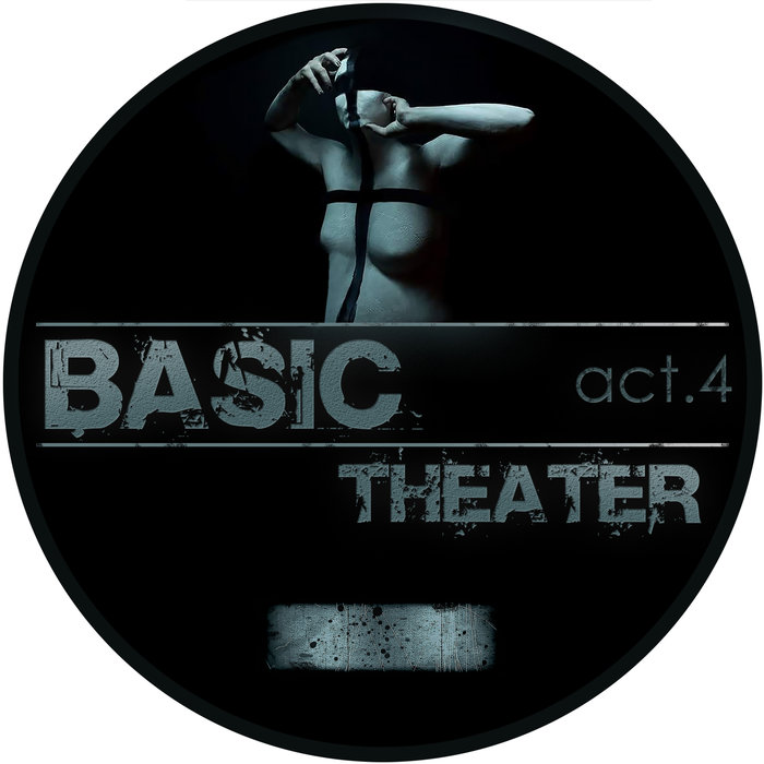 BASIC THEATER - Act.4