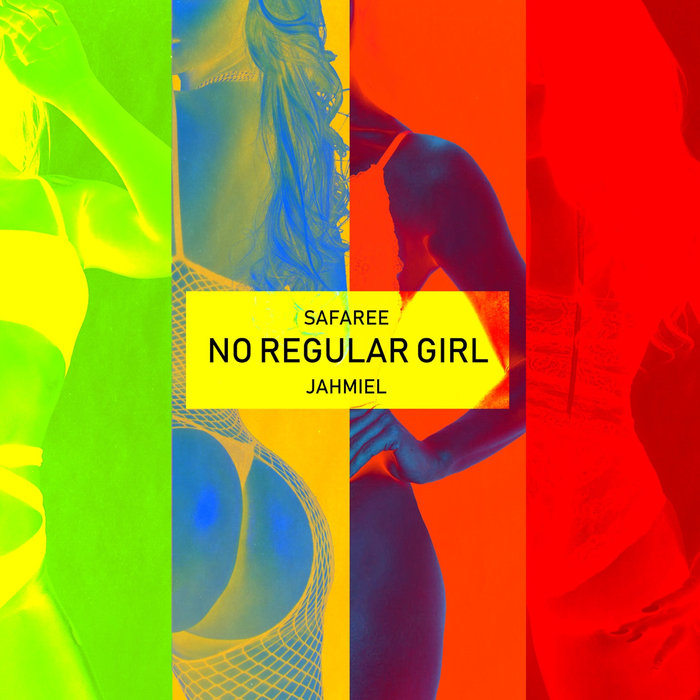 SAFAREE feat JAHMIEL - No Regular Girl (Explicit)