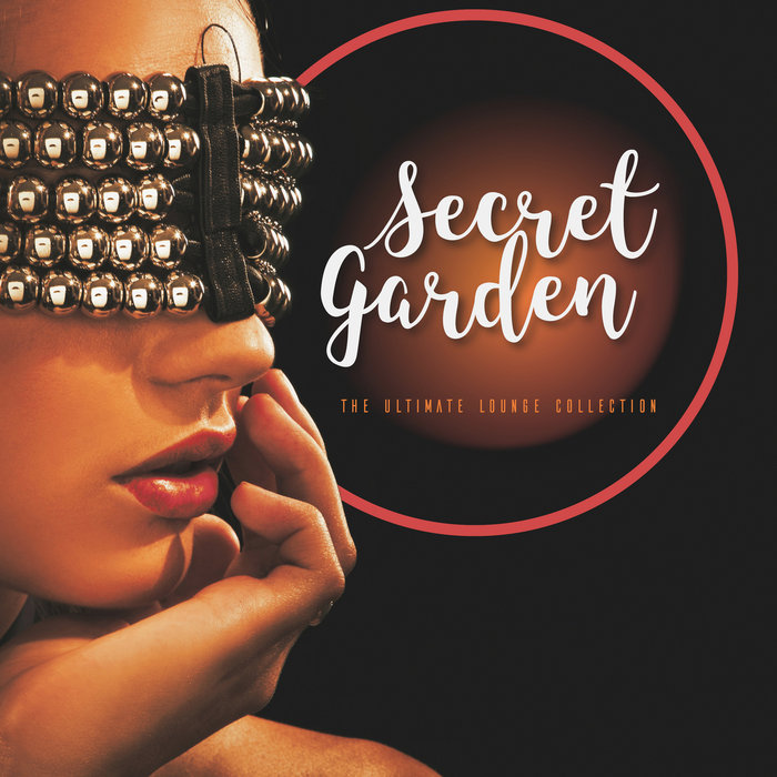 VARIOUS - Secret Garden - The Ultimate Lounge Collection