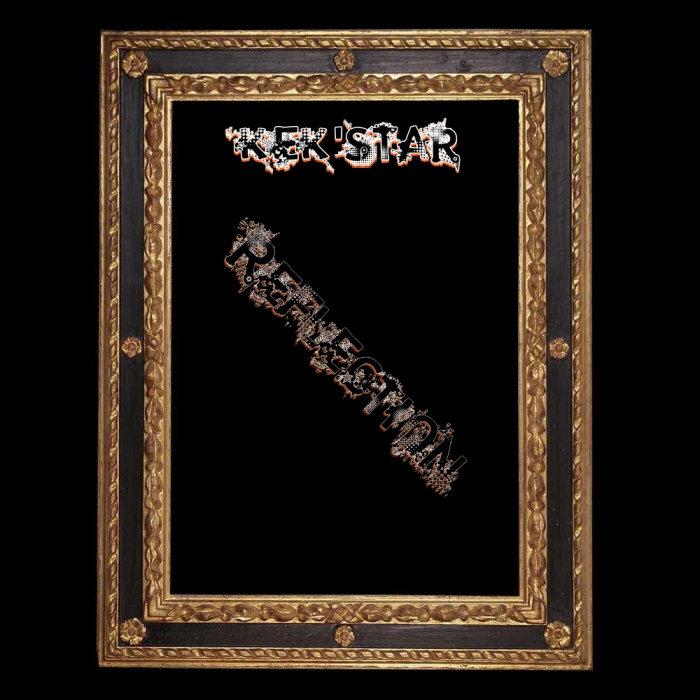 KEK'STAR - Reflection EP