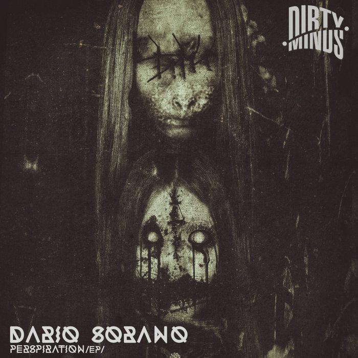 DARIO SORANO - Perspiration EP
