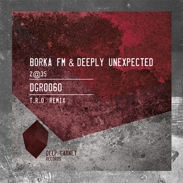 BORKA FM & DEEPLY UNEXPECTED - 2@35