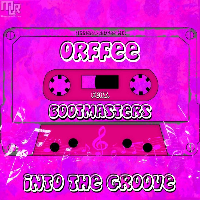 ORFFEE feat BOOTMASTERS - Into The Groove