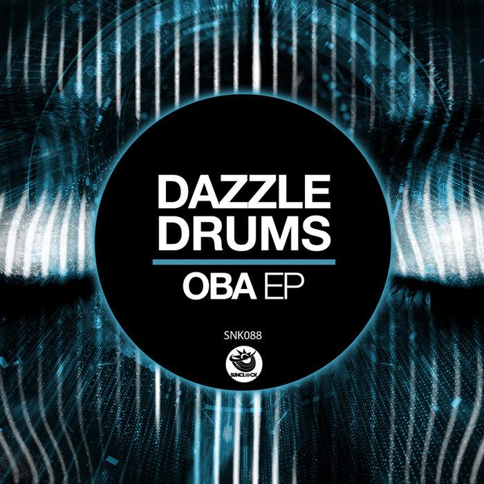 DAZZLE DRUMS - Oba EP