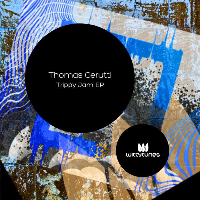 THOMAS CERUTTI - Trippy Jam