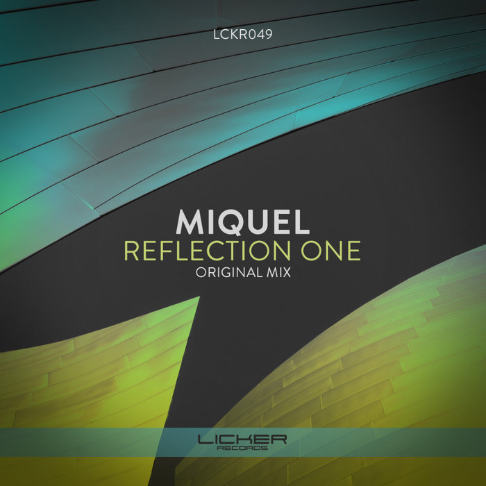 MIQUEL - Reflection One