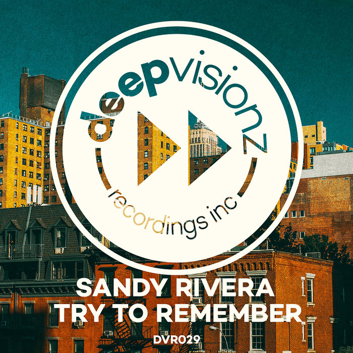 SANDY RIVERA - Try To Remember