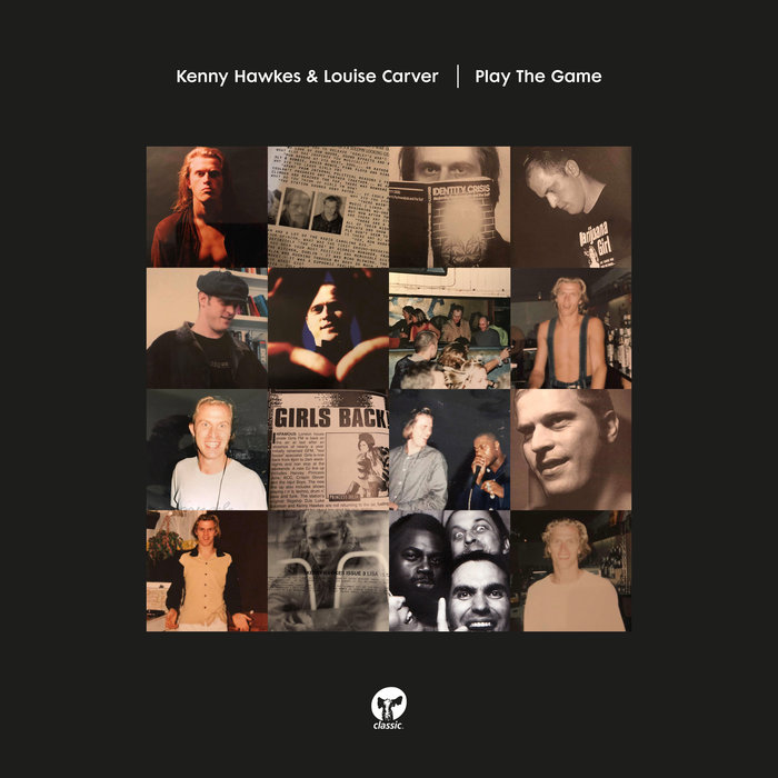 KENNY HAWKES/LOUISE CARVER - Play The Game (Extended Mixes)