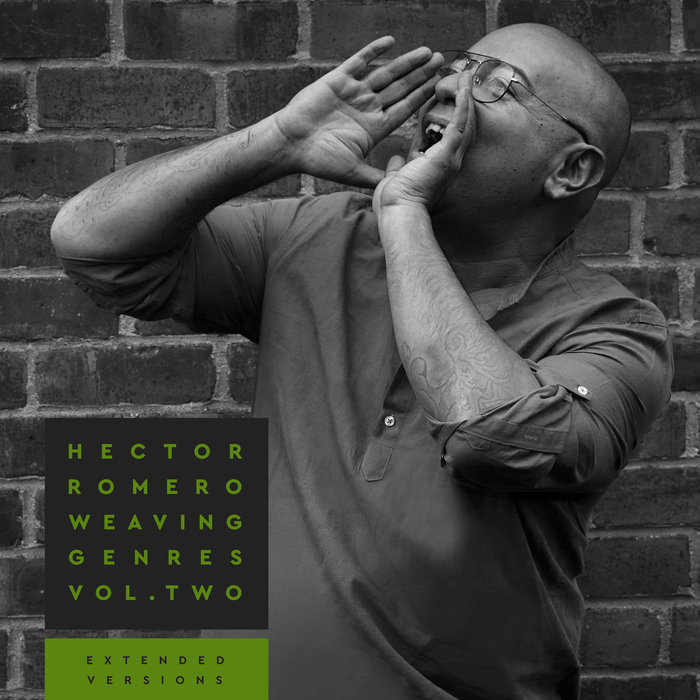 VARIOUS/HECTOR ROMERO - Weaving Genres Vol 2 (Extended Versions)