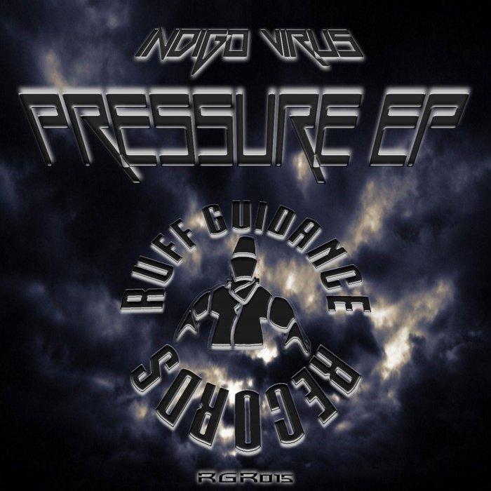 INDIGO VIRUS - Pressure EP