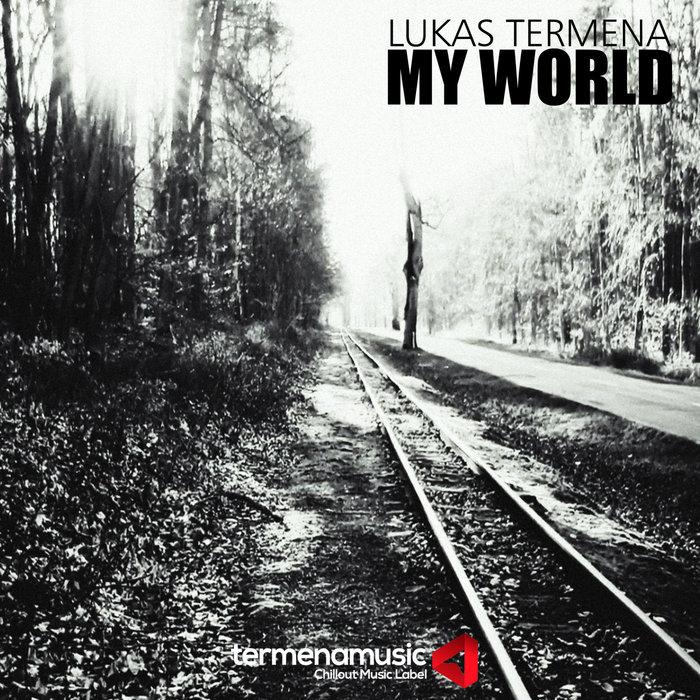 LUKAS TERMENA - My World