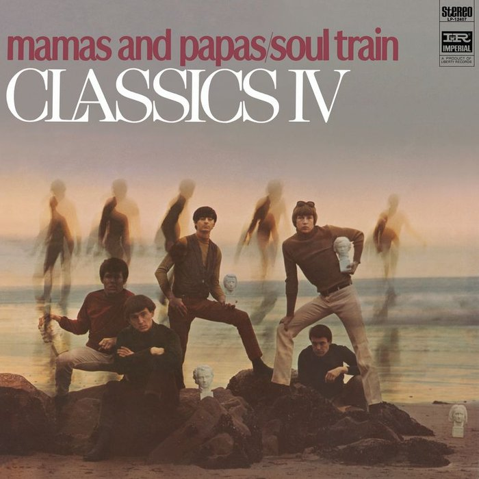 CLASSICS IV - Mamas And Papas/Soul Train