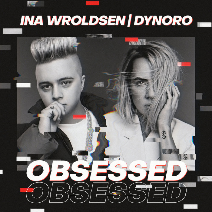INA WROLDSEN/DYNORO - Obsessed
