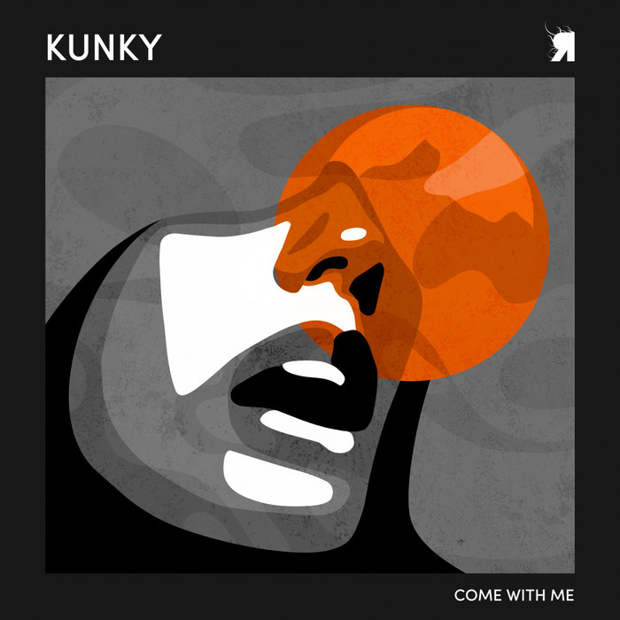 KUNKY - Come With Me