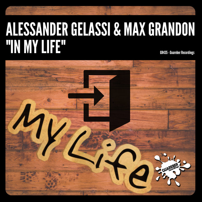 ALESSANDER GELASSI & MAX GRANDON - In My Life