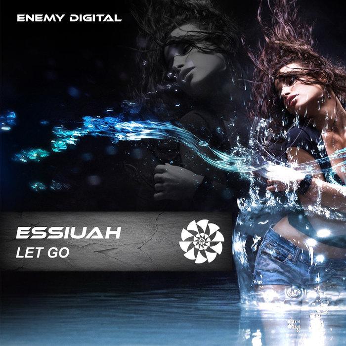 ESSIUAH - Let Go