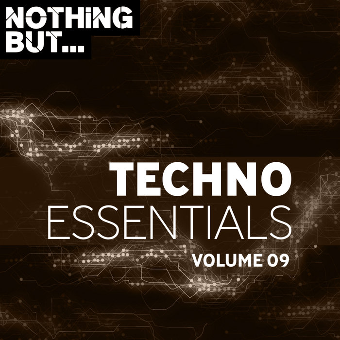 VARIOUS - Nothing But... Techno Essentials Vol 09