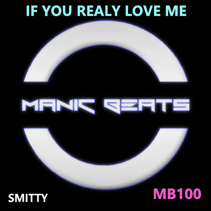 SMITTY - If You Realy Love Me