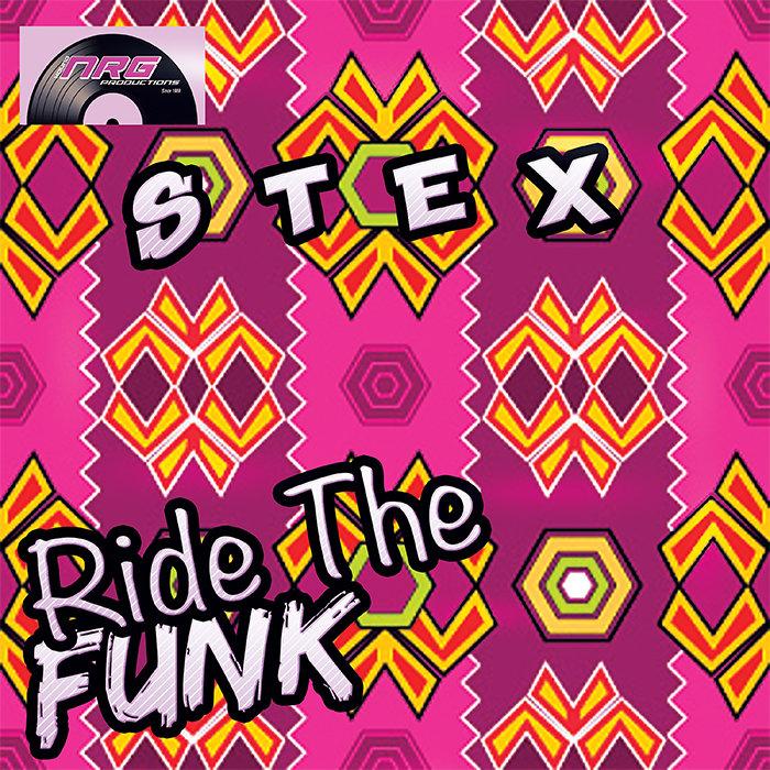 STEX - Ride The Funk