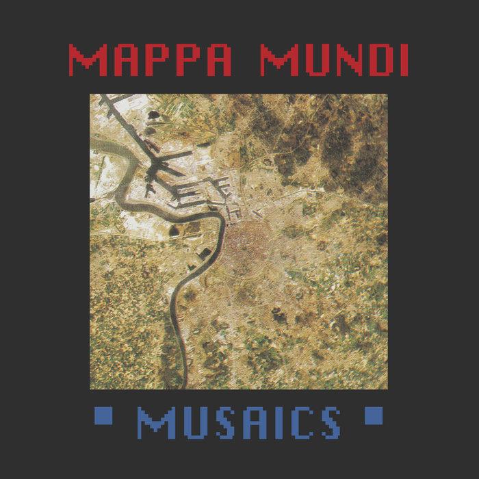 MAPPA MUNDI - Musaics LP