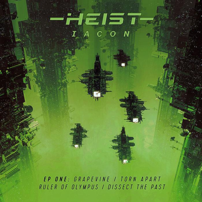 HEIST - Iacon LP (Part 1)