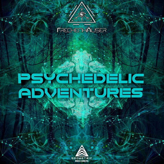 FRECHENHAUSER - Psychedelic Adventures