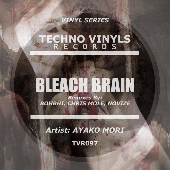 AYAKO MORI - Bleach Brain