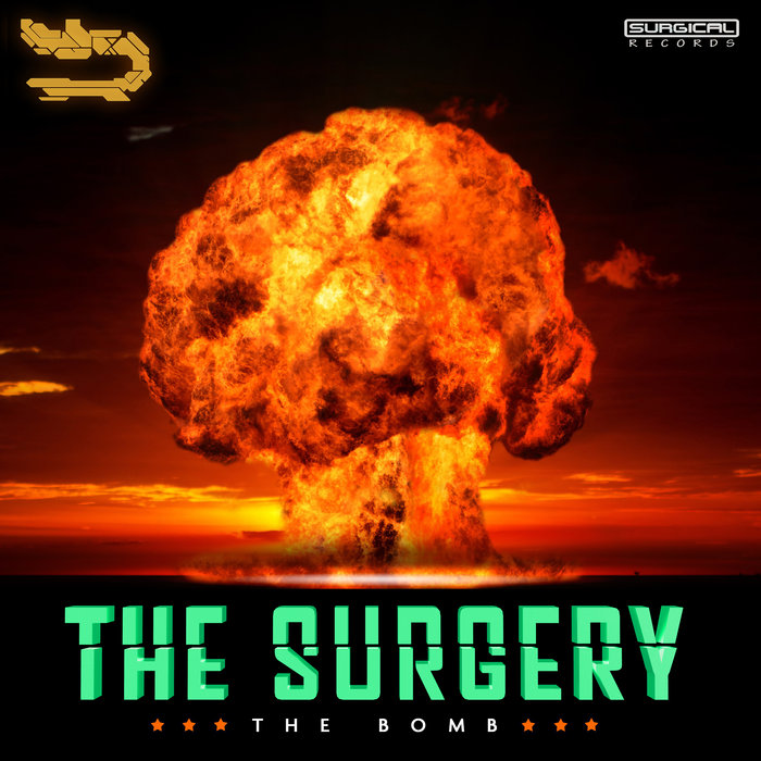 THE SURGERY - The Bomb