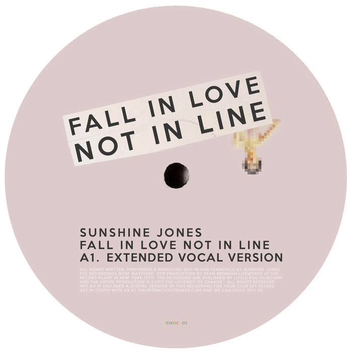 SUNSHINE JONES - Fall In Love Not In Line