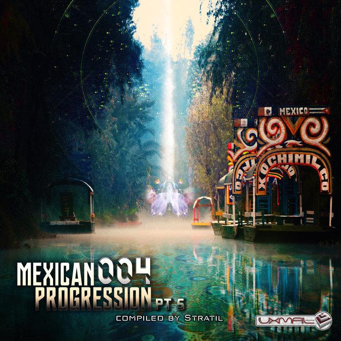 STRATIL/BLUE LUNAR MONKEY/HAZMAT HAZE/MAZZAR/LAMAT/CTRLZ3TA/ASTRAL TRAVEL - Mexican Progression 004 Pt 5