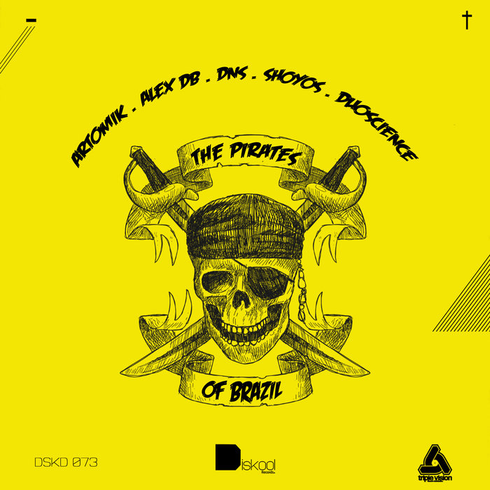 ARTOMIK/ALEX DB/DUOSCIENCE/FOCUS 2/SHOYOS - The Pirates Of Brazil P1