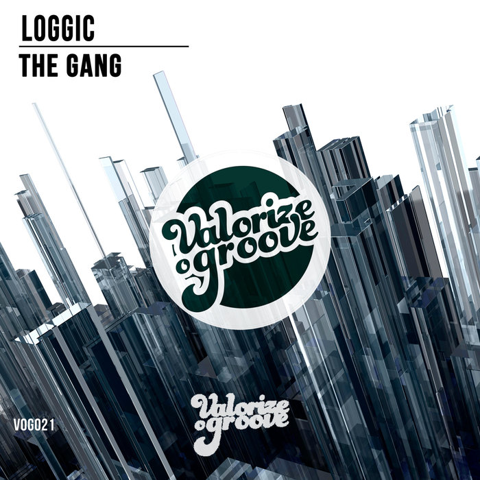 LOGGIC - The Gang