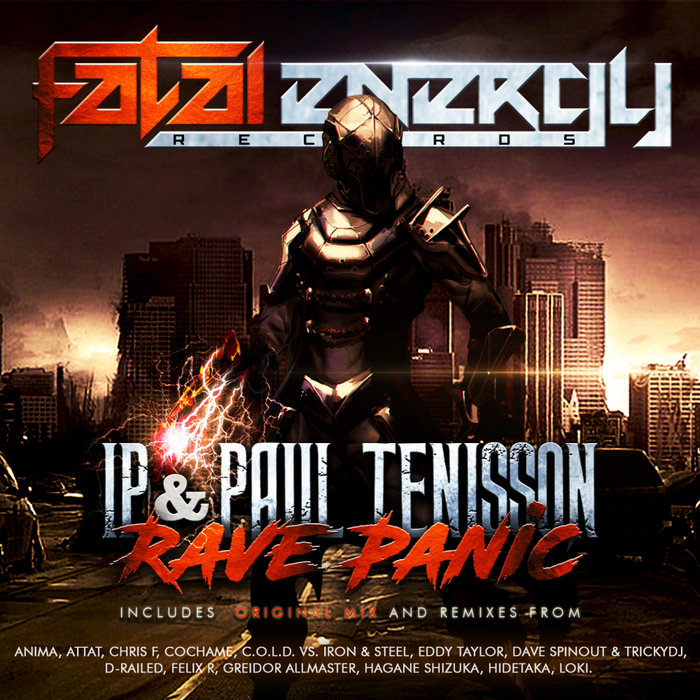 IP & PAUL TENISSON - Rave Panic