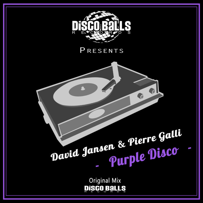 DAVID JANSEN & PIERRE GALLI - Purple Disco