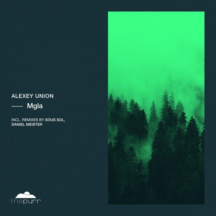 ALEXEY UNION - Mgla