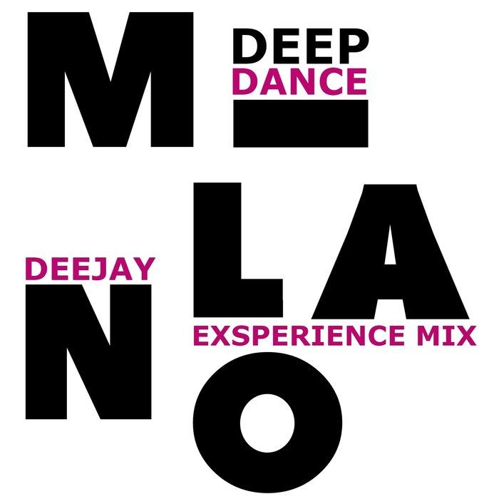 VARIOUS - Milano Deep Dance (Exsperience Mix)