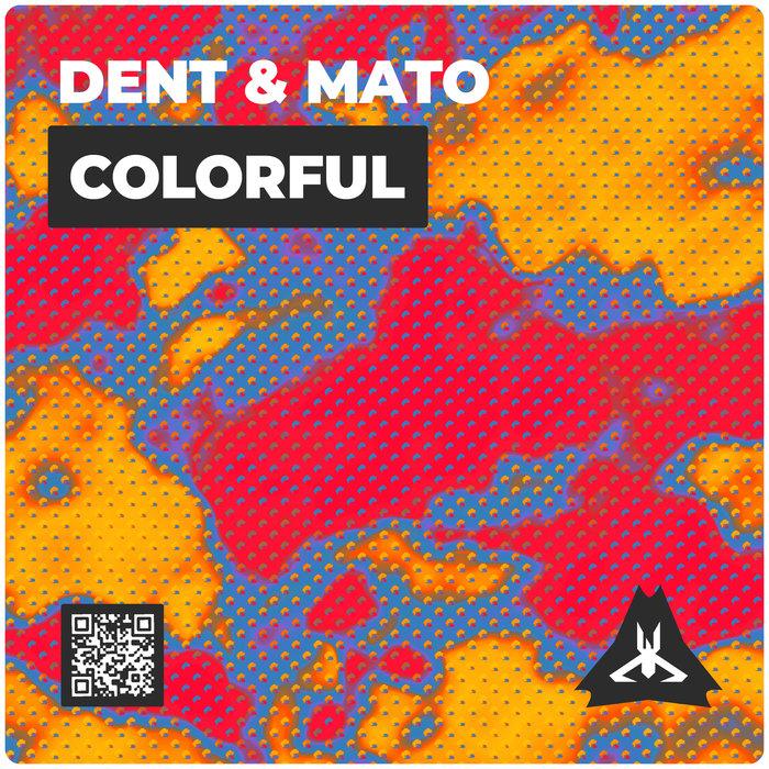 DENT & MATO - Colorful