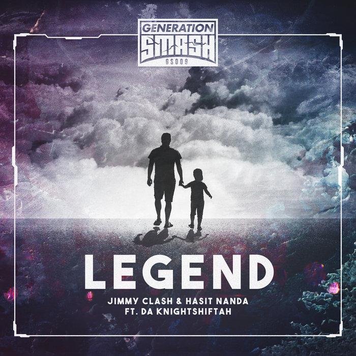 JIMMY CLASH & HASIT NANDA feat DA KNIGHTSHIFTAH - Legend