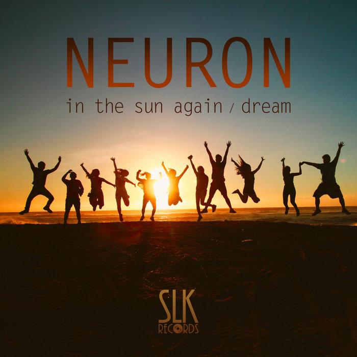 NEURON - In The Sun Again