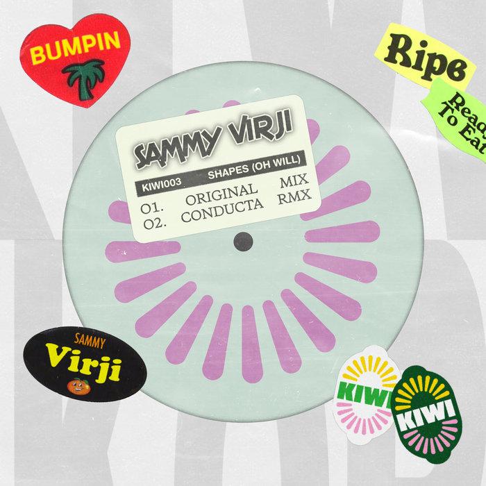 SAMMY VIRJI - Shapes (Oh Will)