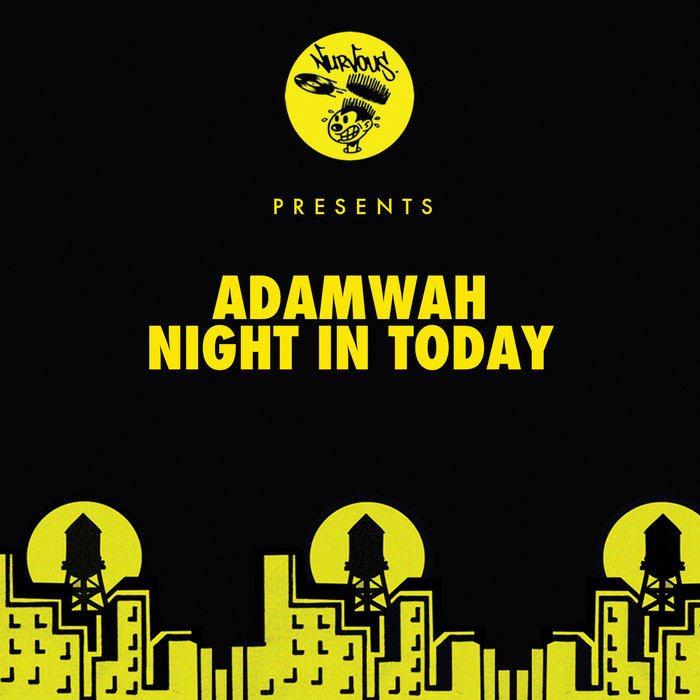 ADAMWAH - Night In Today